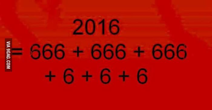 Year of the Devil Its official Ladies and Gentlemen 2016 is the year of the devil 9GAG