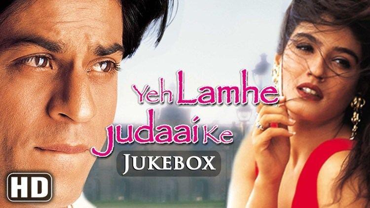 Yeh Lamhe Judaai Ke All Songs Yeh Lamhe Judaai Ke HD Shah Rukh Khan Raveena Tandon