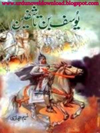 Yusuf ibn Tashfin Urdu History NovelquotYusuf ibn Tashfinquotby Naseem Hijazi