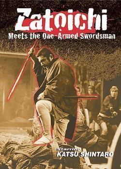 Zatoichi and the One-Armed Swordsman Zatoichi meets the One Armed Swordsman Martial Arts Action Movies com