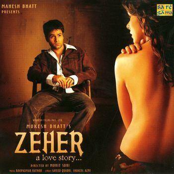 Zeher Zeher 2005 Listen to Zeher songsmusic online MusicIndiaOnline