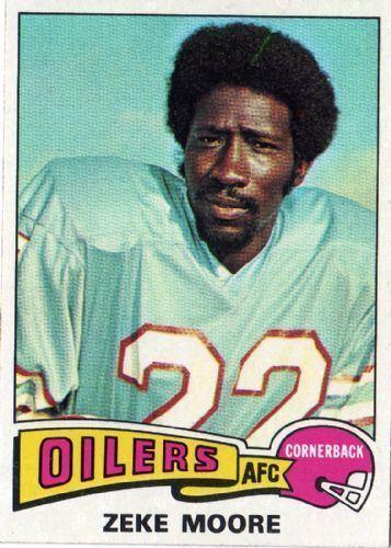 Zeke Moore HOUSTON OILERS Zeke Moore 271 TOPPS 1975 NFL American Football