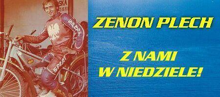 Zenon Plech Zenon Plech odwiedzi nasz turniej Gdaski Klub