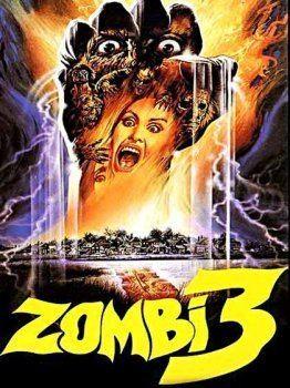 Zombi 3 Zombi 3 1988 MonsterHunter